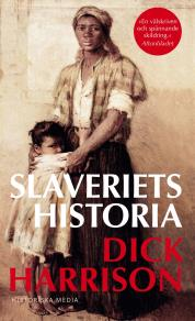 Cover for Slaveriets historia
