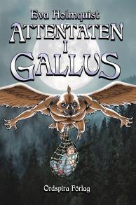 Omslagsbild för Attentaten i Gallus