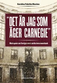 Cover for Det är jag som äger Carnegie