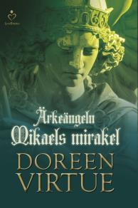 Cover for Ärkeängeln Mikaels mirakel