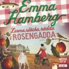 Bokomslag för Larma, släcka, rädda i Rosengädda