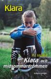 Bokomslag för Klara och midsommardrömmen - Klara 17