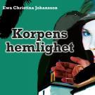 Cover for Korpens hemlighet
