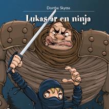 Cover for Lukas 1: Lukas är en ninja