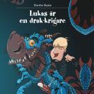 Omslagsbild för Lukas är en drak-krigare