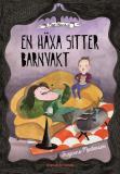 Bokomslag för En häxa sitter barnvakt - Maja Stormhatt 1