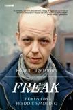 Cover for Freak - Boken om Freddie Wadling