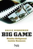 Omslagsbild för Big Game - Kuinka Hollywood tuotiin Suomeen