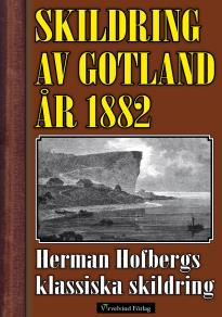 Omslagsbild för Skildring av Gotland 1882