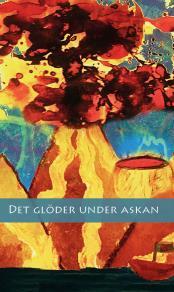 Cover for Det glöder under askan