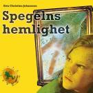 Cover for Hemlighetsserien 3: Spegelns hemlighet