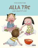 Cover for Alla tre har fruktstund