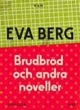 Cover for Brudbröd och andra noveller