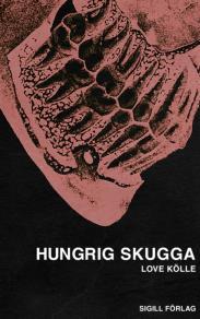 Omslagsbild för Hungrig skugga