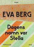 Cover for Dagens namn var Stella : Noveller