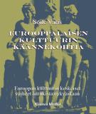 Cover for Eurooppalaisen kulttuurin käännekohtia