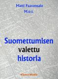 Cover for Suomettumisen vaiettu historia