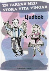 Cover for En farfar med stora vita vingar