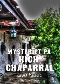 Omslagsbild för Mysteriet på High Chaparral