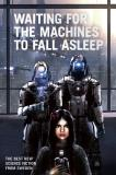 Cover for Waiting for the Machines to Fall Asleep