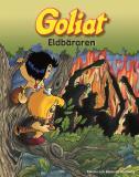 Bokomslag för Goliat : eldbäraren