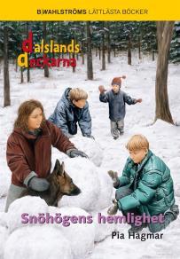 Cover for Snöhögens hemlighet - Dalslandsdeckarna 4