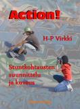 Omslagsbild för Action! Stuntkohtausten suunnittelu ja kuvaus