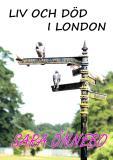 Omslagsbild för Liv och död i London