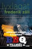 Bokomslag för Lyxlagat: BBQ - Amerikansk barbecue, öl och bourbon: Tillbehör