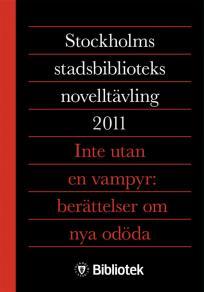 Omslagsbild för Inte utan en vampyr : berättelser om nya odöda