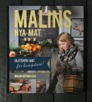 Bokomslag för Malins nya mat : glutenfri mat för livsnjutare