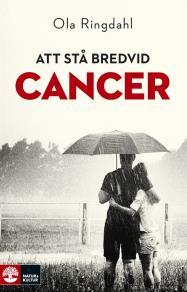 Omslagsbild för Att stå bredvid cancer