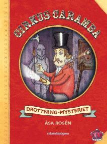 Omslagsbild för Cirkus Caramba. Drottning-mysteriet
