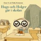Omslagsbild för Hugo och Holger går i skolan
