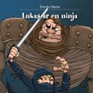 Omslagsbild för Lukas är en ninja