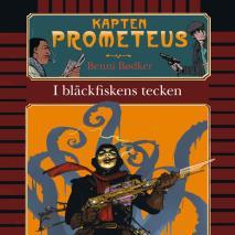 Omslagsbild för Kapten Prometeus - I bläckfiskens tecken