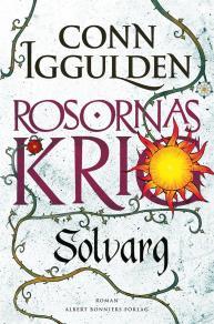 Omslagsbild för Solvarg : Rosornas krig II