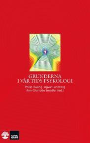Omslagsbild för Grunderna i vår tids psykologi