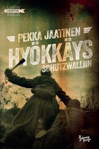 Cover for Hyökkäys Schutzwalliin