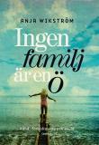 Cover for Ingen familj är en ö : Om adhd, föräldraskap och skuld