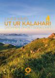 Cover for Ut ur Kalahari : Drömmen om det goda livet