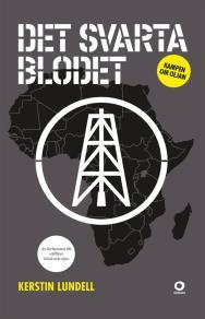 Omslagsbild för Det svarta blodet : Kampen om oljan
