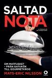 Cover for Saltad nota : Om matfusket - från gatukök till gourmetkrog