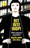 Cover for Bit inte ihop! : Sätt gränser på jobbet