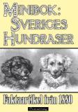 Omslagsbild för Minibok: Sveriges hundraser 1880