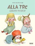 Cover for Alla tre gräver en grop