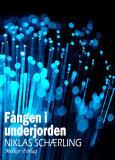 Cover for Fången i underjorden