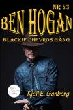 Cover for Ben Hogan - Nr 23 - Blackie Chevros gäng