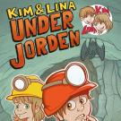 Cover for Kim & Lina under jorden