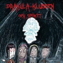 Cover for Drakula-klubben 2: Drakula-klubben och spöket